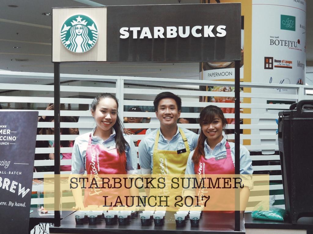 Starbucks Summer Launch: Enjoy this Season the Starbucks Way